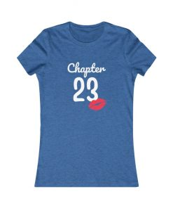 23rd Birthday T-Shirt for her fits like a well-loved favorite, featuring a slim feminine fit. Additionally, it is really comfortable - an item to fall in love with.