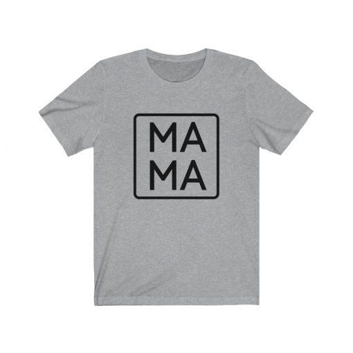 Mama T-Shirt