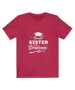Proud Sister of the Graduate T-Shirt