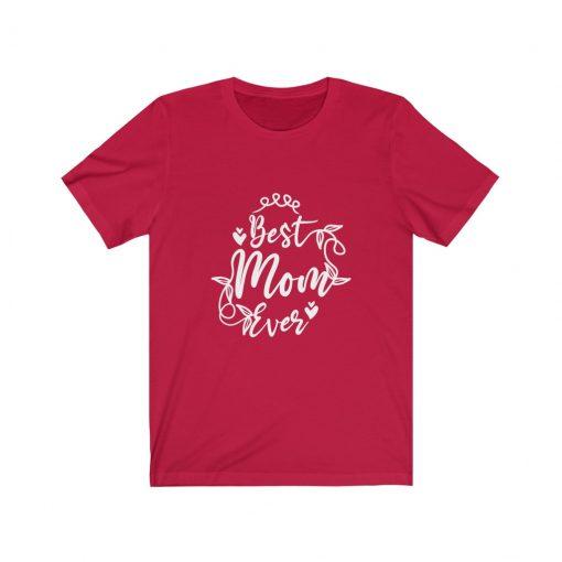 Best mom ever t-shirt