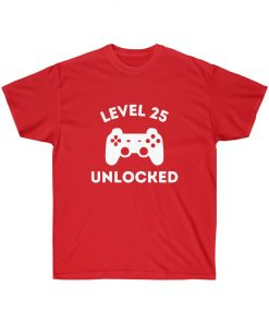 Level 25 unlocked T-Shirt