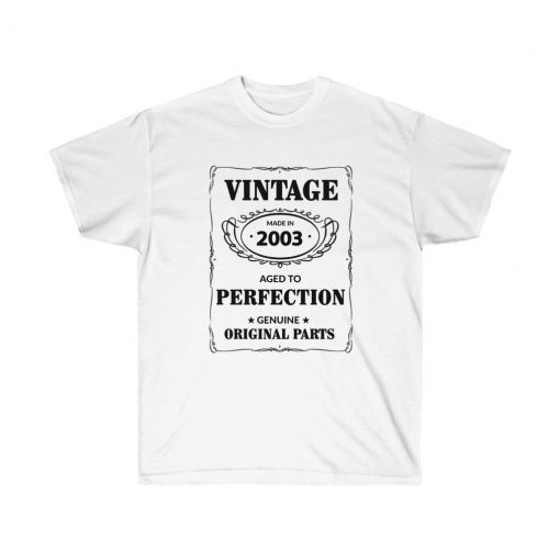 Aged to perfection 2003 vintage T-Shirt