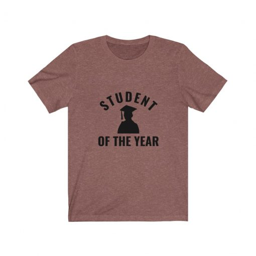 Student of the year T-Shirt