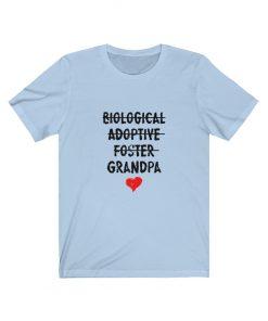 Biological Adoptive Foster Grandpa Shirt