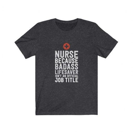 Funny Nurse T-shirt for Her Birthday