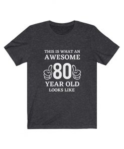 Awesome 80 Year Old