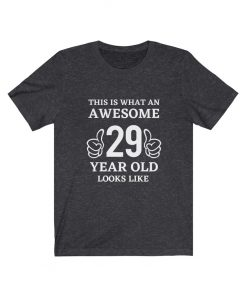 Awesome 29 Year Old