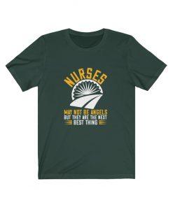 Nurses May Not Be Angels T-shirt