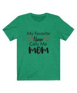 Nurse mom T-shirt for her birthday