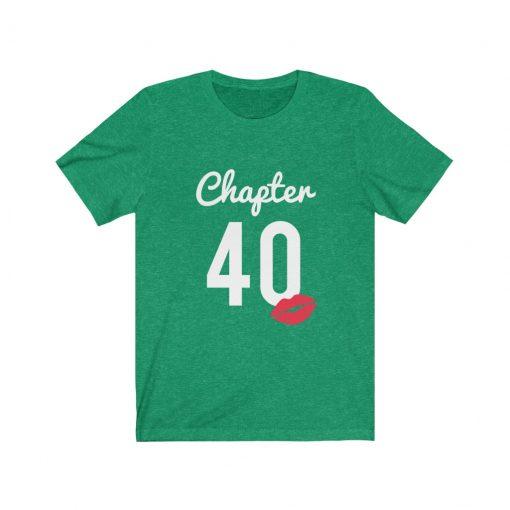 Chapter 40 Birthday T-Shirt Gift