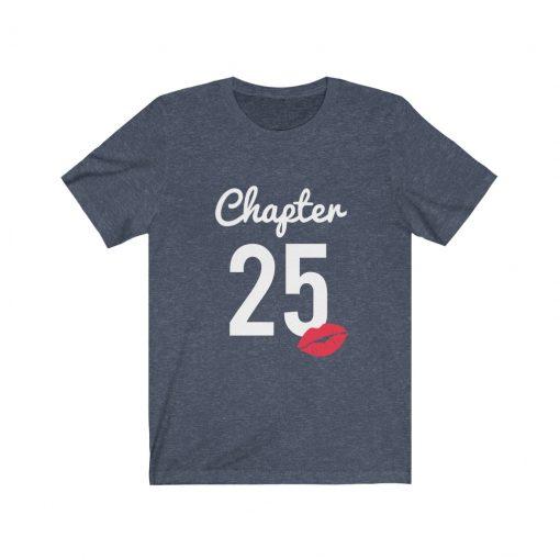 25th Birthday Present Shirt