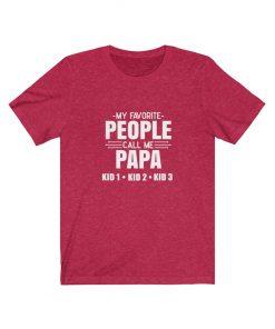 call me papa customize shirt