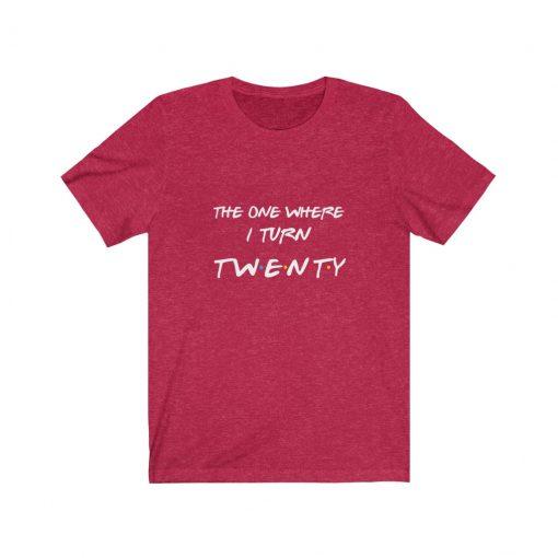 Friends 20th Birthday Shirt