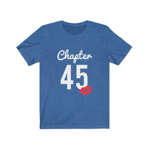 Chapter 45th Birthday Present Shirt