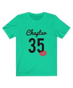Chapter 35 Birthday T-Shirt