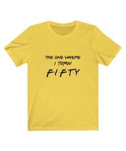 Friends 50th Birthday Shirt