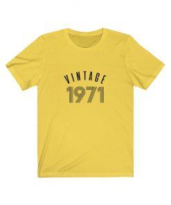 Personalize 1971 Vintage Birthday
