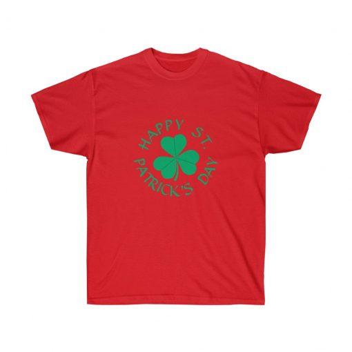 Happy St Patricks Day Shirt