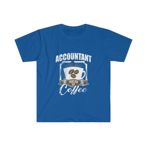 Accountant is fueled by coffee t-shirt