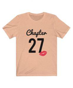 Chapter 27 Birthday T-Shirt