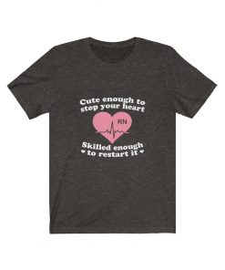 Funny Nurse T-shirt gift for her