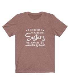Sisters Quotes T-Shirt